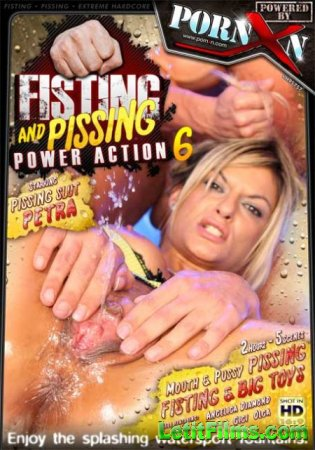 Скачать Fisting And Pissing Power Action 6 [2010]