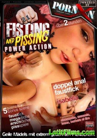 Скачать Fisting And Pissing Power Action 21 [2012]
