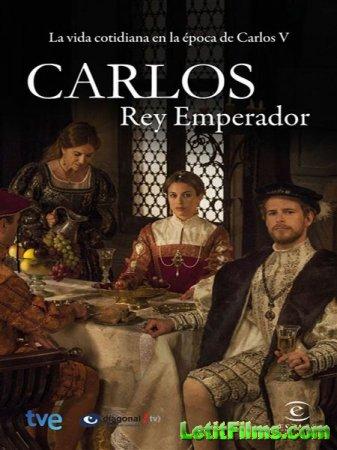 Скачать Император Карлос - 1 сезон (2015)
