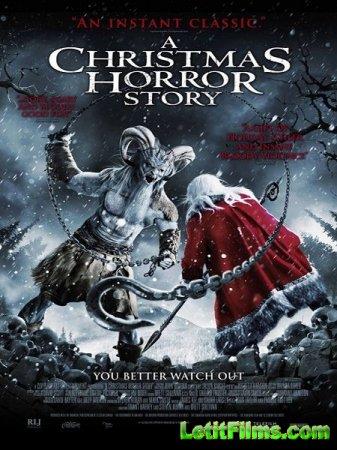 Скачать фильм Страшная рождественская история (2015)