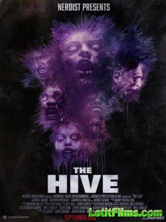 Скачать фильм Рой / The Hive (2015)