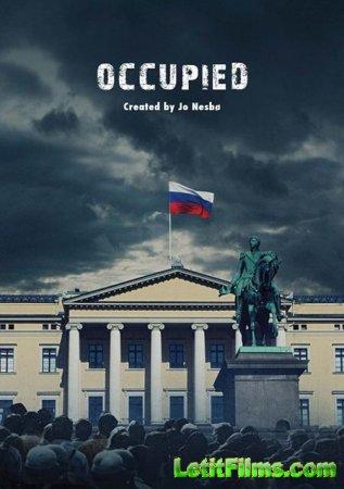 Скачать сериал Оккупированные / Okkupert - 1 сезон (2015)