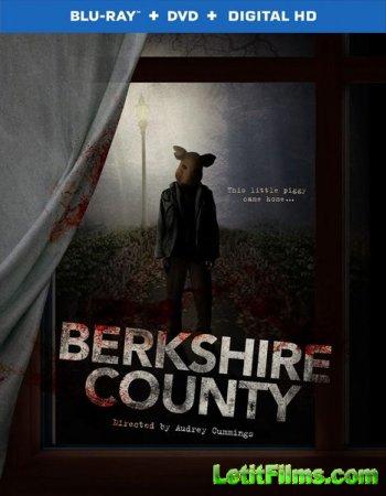 Скачать фильм Округ свиней / Кошмар в Беркшире (2014)