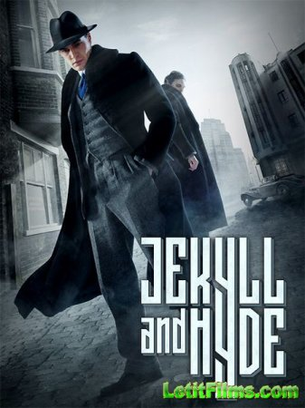 Скачать Джекилл и Хайд / Jekyll & Hyde - 1 сезон (2015)