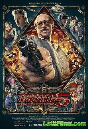 Скачать фильм Торренте 5: Операция Евровегас (2014)