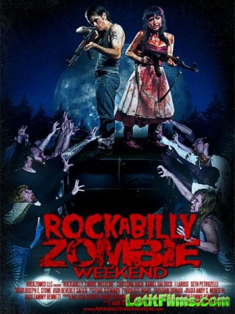 Скачать фильм Рокабилли зомби-уикэнд (2013)