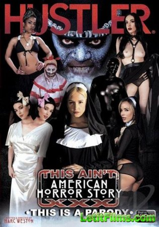 Скачать This Ain't American Horror Story XXX: This Is A Parody / Это не ам ...