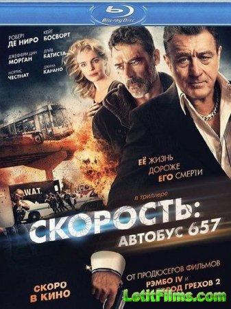 Скачать фильм Скорость: Автобус 657 / Bus 657 / Ограбление (2015)