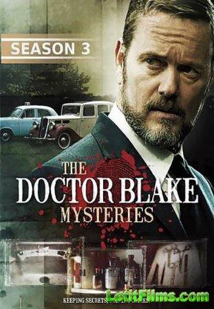 Скачать Доктор Блейк / The Doctor Blake Mysteries - 3 сезон (2015)
