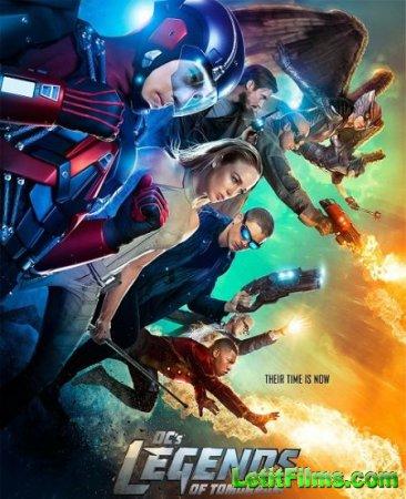 Скачать Легенды завтрашнего дня / DC's Legends of Tomorrow [2016]