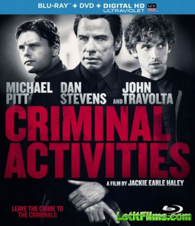 Скачать фильм Преступная деятельность / Criminal Activities (2015)