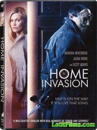 Скачать фильм Взлом / Home Invasion (2016)