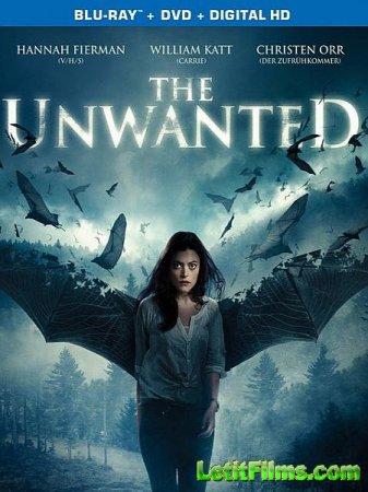Скачать фильм Незваная / The Unwanted (2014)