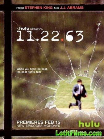 Скачать 11/22/63 / 11.22.63 - 1 сезон (2016)