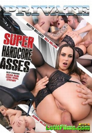 Скачать Private Specials 124: Super Hardcore Asses [2016]