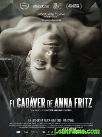 Скачать фильм Труп Анны Фритц / The Corpse of Anna Fritz (2015)