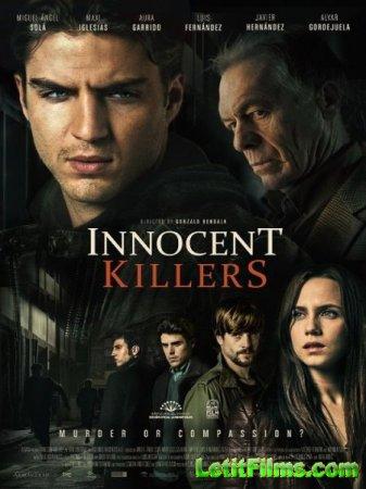 Скачать фильм Невинные убийцы / Innocent Killers / Asesinos inocentes (2015 ...