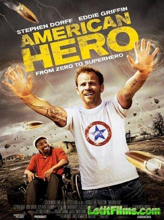 Скачать фильм Американский герой / American Hero (2015)