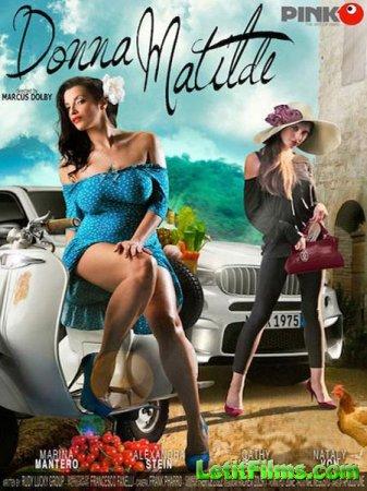 Скачать Донна Матильда / Donna Matilde (2016)