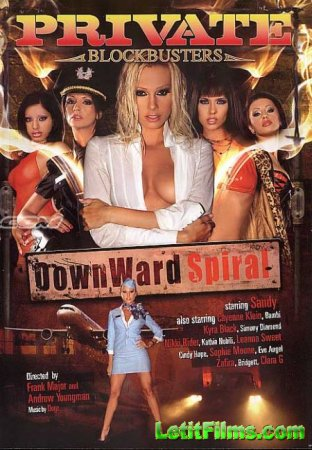 Скачать Private Blockbusters 2: DownWard Spiral / Нисходящая Спираль [2008]