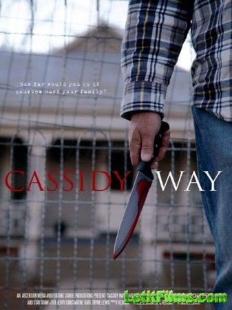 Скачать фильм Путь Кэссиди / Cassidy Way (2016)
