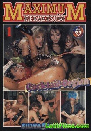 Скачать Maximum Perversum 13: Cocktail Orgien / Коктейль Оргия [1990]