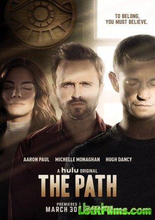 Скачать Путь / The Path - 1 сезон (2016)