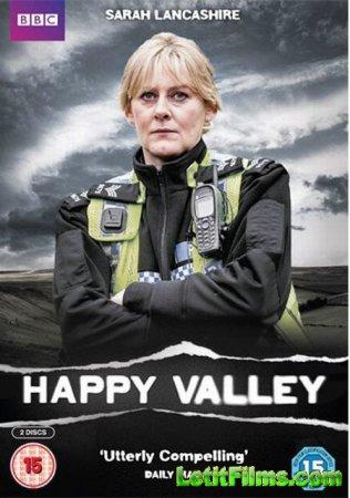 Скачать Счастливая долина / Happy Valley - 2 сезон (2016)