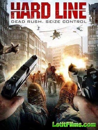 Скачать фильм Хардлайн / Hard Line / Dead Rush (2016)