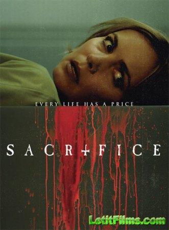 Скачать фильм Жертва / Sacrifice (2016)