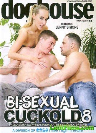 Скачать Bi-Sexual Cuckold 8 / Бисексуалы Рогоносцы 8 [2015]