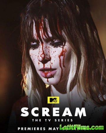 Скачать Крик / Scream - 2 сезон (2016)