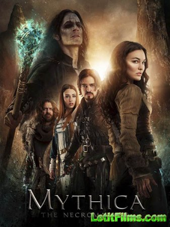Скачать фильм Мифика: Некромант / Mythica: The Necromancer (2015)