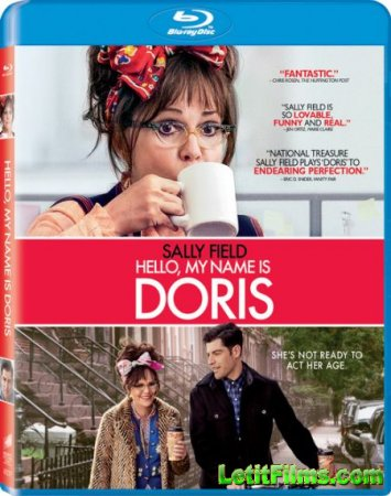 Скачать фильм Здравствуйте, меня зовут Дорис / Hello, My Name Is Doris (201 ...