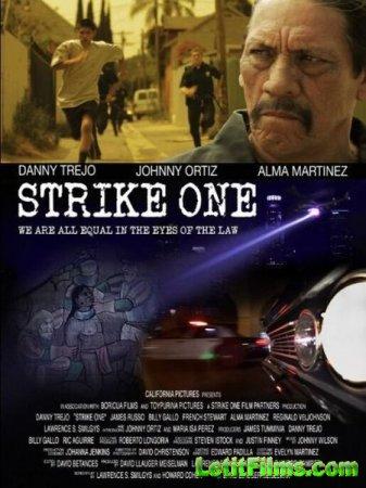 Скачать фильм Сокрушительный удар / Strike One (2014)