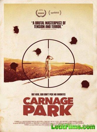 Скачать фильм Парк резни / Carnage Park (2016)