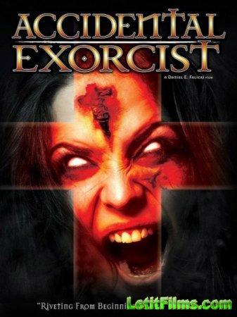 Скачать фильм Случайный экзорцист / Accidental Exorcist (2016)