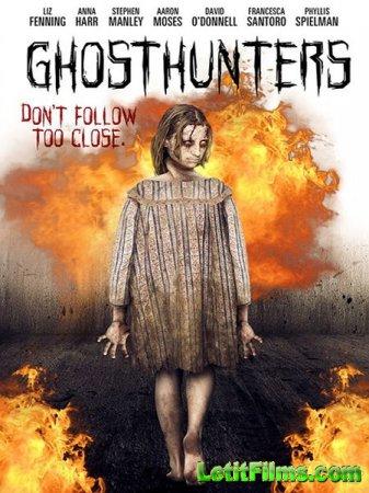 Скачать фильм По следам призраков / Ghosthunters (2016)