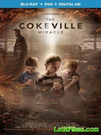 Скачать фильм Чудо Коквилла / The Cokeville Miracle (2015)