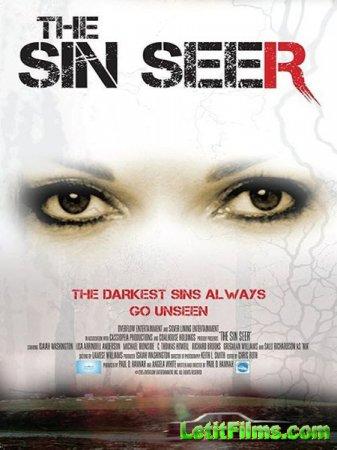 Скачать фильм Провидец греха / The Sin Seer (2015)