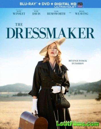 Скачать фильм Портниха / The Dressmaker (2015)