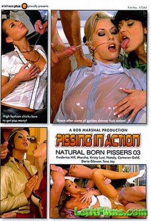 Скачать Pissing in Action - Natural Born Pissers 3 / Писсинг в действии - П ...