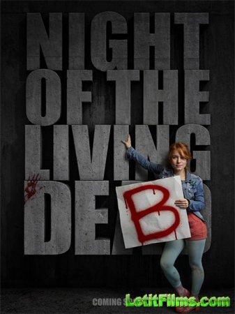Скачать фильм Ночь Живой Дэб / Night of the Living Deb (2015)