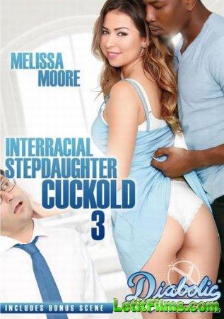 Скачать Interracial Stepdaughter Cuckold 3 / Межрасовый Рогоносец Падчерицы ...