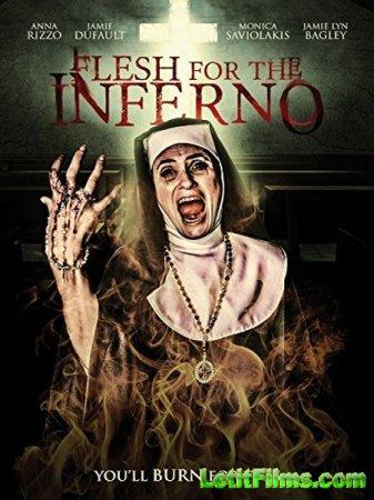 Скачать фильм Мясо для Преисподней / Flesh for the Inferno (2015)