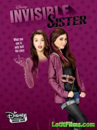 Скачать фильм Невидимая сестра / Invisible Sister (2015)