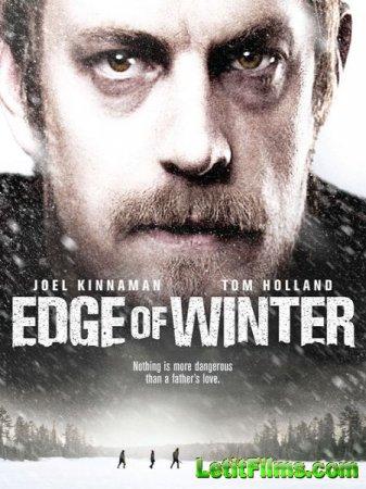 Скачать фильм Удалённая местность / Edge of Winter (2016)