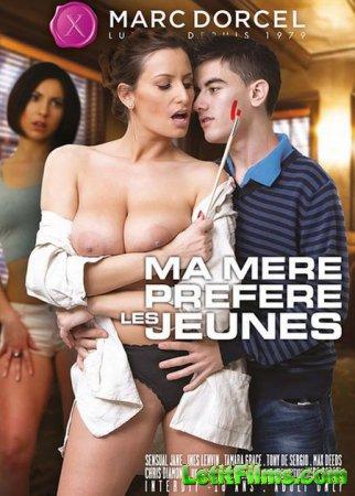 Скачать Ma Mere Prefere Les Jeunes / Моя мать Предпочитает Молодых [2016]