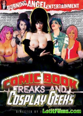 Скачать Comic Book Freaks And Cosplay Geeks / Комиксовые Фрики и Косплейные ...