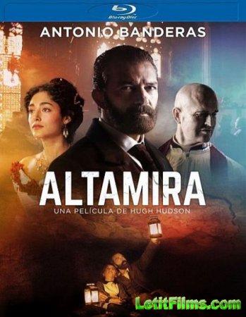 Скачать фильм Альтамира / Altamira (2016)